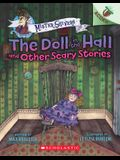 The Doll in the Hall and Other Scary Stories: An Acorn Book (Mister Shivers #3), Volume 3