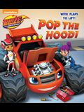 Pop the Hood! (Blaze and the Monster Machines)