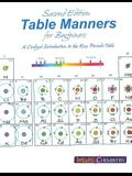 Table Manners for Beginners: A Civilized Introduction to the Ross Periodic Table