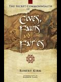 The Secret Commonwealth of Elves, Fauns and Fairies