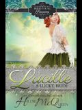Lucille, a Lucky Bride