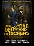 The Detective and Mr. Dickens: Being an Account of the Macbeth Murders and the Strange Events Surrounding Them
