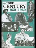 Our Century: 1950-1960