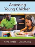 Assessing Young Children, Enhanced Pearson Etext with Loose-Leaf Version -- Access Card Package