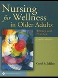 Nursing for Wellness in Older Adults: Theory and Practice