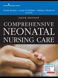 Comprehensive Neonatal Nursing Care, Sixth Edition