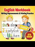 5th Grade English Workbook: Writing Improvements & Printing Practice