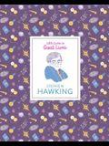 Stephen Hawking: (Scientist Biography, Biography Book for Children)