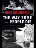 The Way Some People Die (Lew Archer Series)