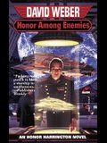 Honor Among Enemies Honor Harrington VI, Volume 6