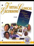 Virtual Clinical Excursions 1.0 for Medical-Surgical Nursing: Assessment and Management of Clinical Problems
