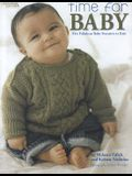 Time for Baby: Five Fabulous Baby Sweaters to Knit