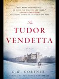 The Tudor Vendetta: A Novel (The Elizabeth I Spymaster Chronicles)