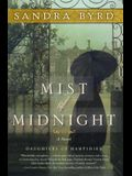 Mist of Midnight: A Novel (The Daughters of Hampshire)