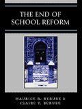 End of School Reform