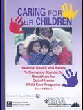 Caring for Our Children: National Health and Safety Performance Standards: Guidelines for Out-of-home Child Care