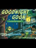 Goodnight Goon: A Petrifying Parody