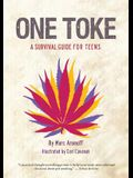 One Toke: A Survival Guide for Teens