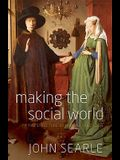 Making the Social World: The Structure of Human Civilization