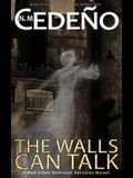 The Walls Can Talk: A Bad Vibes Removal Services Novel