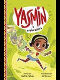Yasmin la Exploradora = Yasmin the Explorer