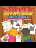 The Amazing Activity Book for Curious Kids - Activity Book for 5 Year Old