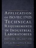 Application of ISO IEC 17025 Technical Requirements in Industrial Laboratories: Method Validation