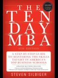 The Ten-Day MBA: A Step-By-Step Guide to Mastering the Skills Taught in America's Top Business Schools