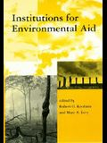 Institutions for Environmental Aid: Pitfalls and Promise