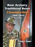 Bear Archery Traditional Bows: A Chronological History