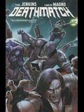 Deathmatch, Volume 2: A Thousand Cuts