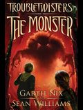The Monster (Troubletwisters #2), 2