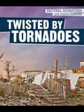 Twisted by Tornadoes