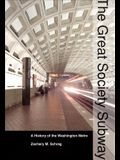 The Great Society Subway: A History of the Washington Metro