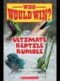 Ultimate Reptile Rumble (Who Would Win?), 26