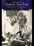 Selected Letters of Katherine Anne Porter: Chronicles of a Modern Woman
