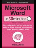 Microsoft Word In 30 Minutes (Second Edition): Make a bigger impact with your documents and master the writing, formatting, and collaboration tools in