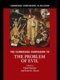 The Cambridge Companion to the Problem of Evil (Cambridge Companions to Religion)