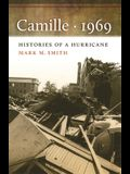 Camille, 1969: The Environmental History of a Lowcountry Landscape