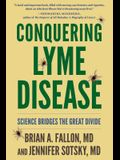 Conquering Lyme Disease: Science Bridges the Great Divide