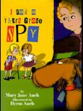 I Was a Third Grade Spy