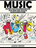 Music: Super Fun Coloring Books for Kids and Adults (Bonus: 20 Sketch Pages)
