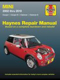 Mini 2002 Thru 2013 Haynes Repair Manual: Cooper, Cooper S, Clubman, Clubman S