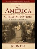 Was America Founded as a Christian Nation? Revised Edition: A Historical Introduction