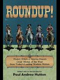 Roundup!: Western Writers of America Presents Great Stories of the West from Today's Leading Western Writers