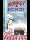 Monkey & Robot: Friends and Neighbors