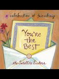 You're the Best: A Celebration of Friendship