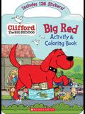 Big Red Activity & Coloring Book (Clifford the Big Red Dog)