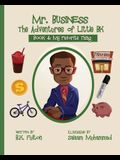 Mr. Business: The Adventures of Little BK: Book 4: Favorite Things