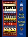 Art of the Florida Seminole and Miccosukee Indians